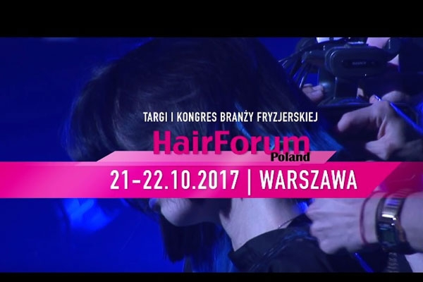 Hair Forum Poland – VIDEO – poczuj atmosferę targów